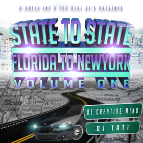 State2State: Florida To NewYork Volume 1 Dj Creative Mind front cover