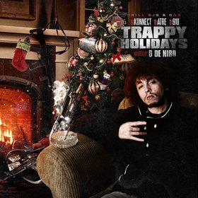 Trappy Holidays (Hosted by D De Niro) DJ Konnect  front cover