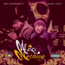 ALL OR NOTHING Bev Santana and Guap God front cover