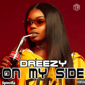 Dreezy - On My Side DJ Tally Ragg front cover