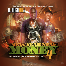 New Year New Money 4 DJ Ruga Rell front cover