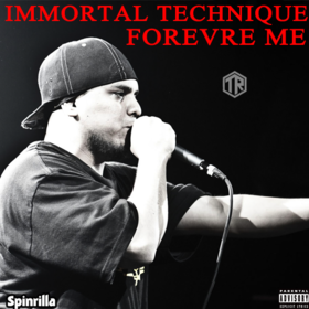 Immortal Technique - Forever Me DJ Tally Ragg front cover