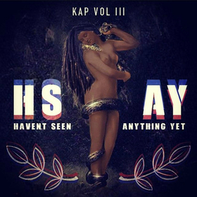 Vol. 3 - Haven't Seen Anything Yet KPThePhenomenal front cover