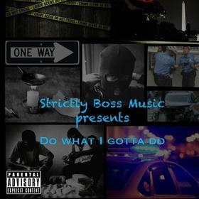SBM - Do What I Gotta Do DJSweizy15 front cover