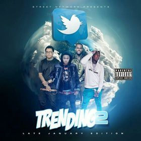 Trending 2 (Late January Edition) Dj E-Dub Mixtapes front cover