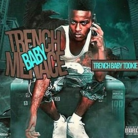 TrenchBaby Tookie - Trench Baby Menace TyyBoomin front cover