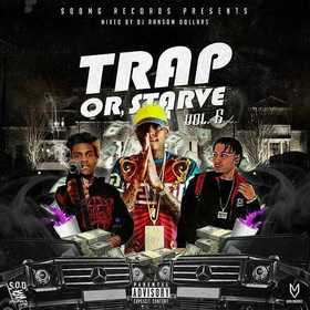 Trap Or Starve Pt.6 DJ Ransom Dollars front cover