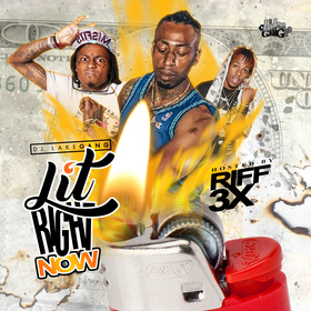 Lit Right Now DJ LakeGang front cover