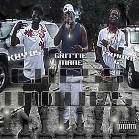 Kay'os , Grittie Mane , Frankie G2 (Chess Moves) DJ Stop N Go front cover