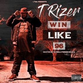 Win Like 96 T.Rizer front cover