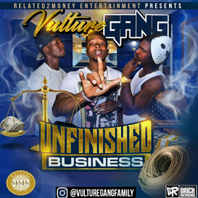 UNFINISHED BUISNESS RELATED2MONEY ENTERTAINMENT LLC front cover