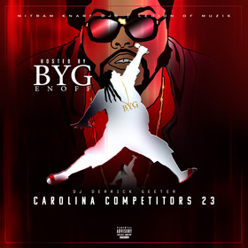 Carolina Competitors 23 ( Hosted By Byg Enoff ) DJ DERRICK GEETER front cover