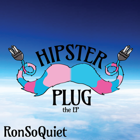 Hipster Plug RonSoQuiet front cover