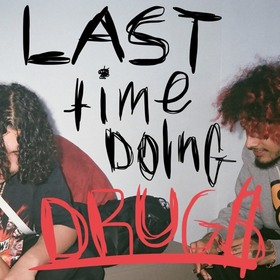 Last Time Doing Drugs (EP) wifisfuneral front cover