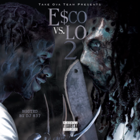 Esco Vs Lo 2 by Yung Esco & Lo-Key