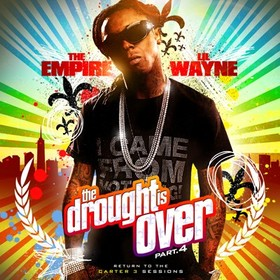 The Drought Is Over, Part 4 Lil Wayne front cover