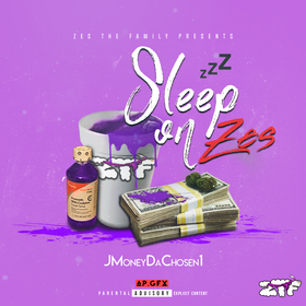 Sleep On Zes JMoneyDaChosen1 front cover