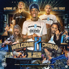 Welcome 2 Chiraq 12 DJ Young JD front cover
