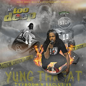 Yung Threat - In Too Deep TyyBoomin front cover