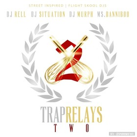 Trap Relays 2 DJ Rell front cover