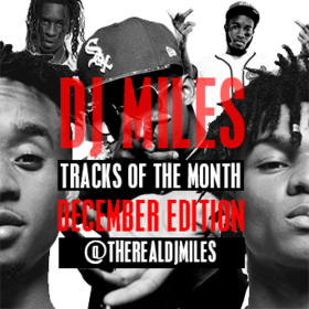 Tracks of the Month (December Edition) DJ Miles front cover