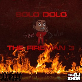 The Fireman 3 Solo Dolo front cover