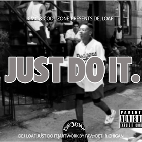 Just Do It Dej Loaf front cover