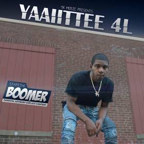 Boomer- Yaaiittee 4L The Mixtape Boomer front cover