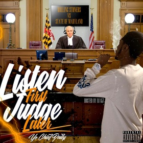 Listen First Judge Later by Yo Chief