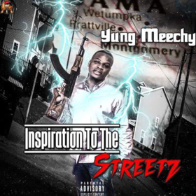 Inspiration To The Streets Yung Meechy front cover