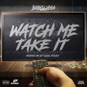 Watch Me Take It BabySlugga  front cover