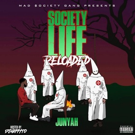 $ociety Life Reloaded Junyah front cover