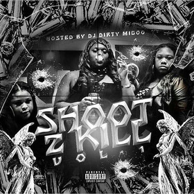 Shoot 2 Kill Vol. 1 Pretty Money Gang front cover