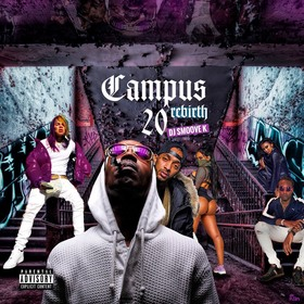 Campus Rebirth 20 DJ Smoove K front cover