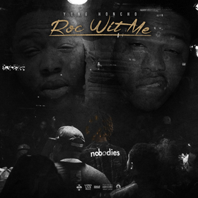 Roc Wit Me Yung Honcho front cover