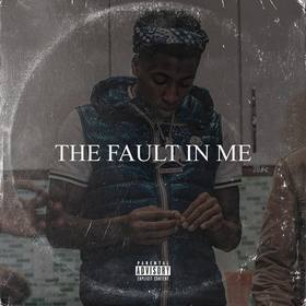 The Fault In Me NBA YoungBoy front cover