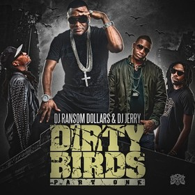 Dirty Birds DJ Ransom Dollars front cover