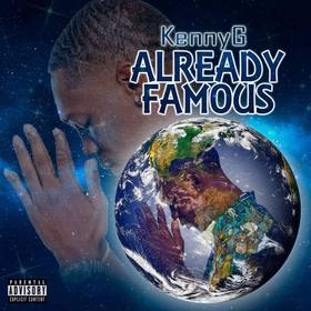 KennyG- Already Famous DJ Infamous front cover