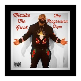 The Progression Tape MizzikeTheGreat front cover