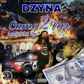 Came 2 Far Dzyna front cover