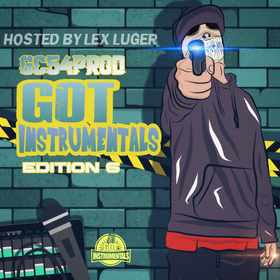 Got Instrumentals x GC54PROD Edition 6 (Hosted by LEX LUGER) GC54PROD front cover