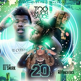 Too Much Sauce 20 DJ Smirk front cover