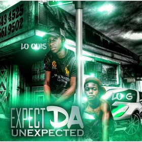 Expect Da Unexpected Lo Quis & Lo G front cover