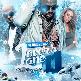 Lovers Lane 11: Christmas Edition DJ Boss Chic front cover