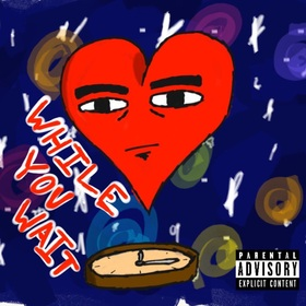 While You Wait EP OG Fasho  front cover