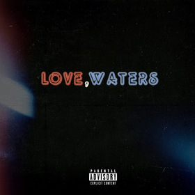 LOVE, WATERS Preston Waters front cover