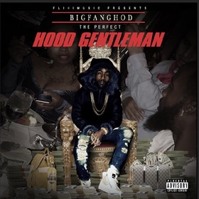 The Perfect Hood Gentleman 1BIGFANGHOD front cover