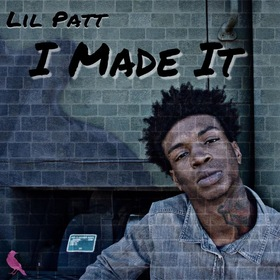 I Made It Lil Patt front cover