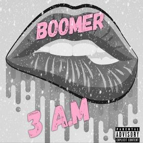 3 AM The EP Boomer front cover
