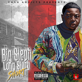 Long Story Short by Big Steph